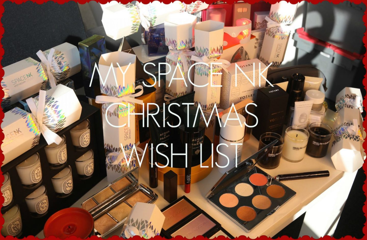 My Space NK Christmas Shopping List | November 2017 | Ad